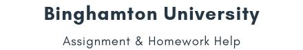 Binghamton University Assignment &Homework Help